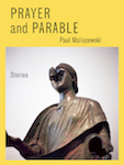 Prayer and Parable by Paul Maliszewski