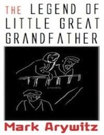 The Legend of Little Great Grandfather cover