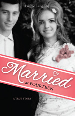 Married at Fourteen by Lucille Lang Day (Heyday Books, 2012).