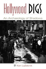 Hollywood Digs by Ken LaZebnik (Kelly's Cove Press, 2014).